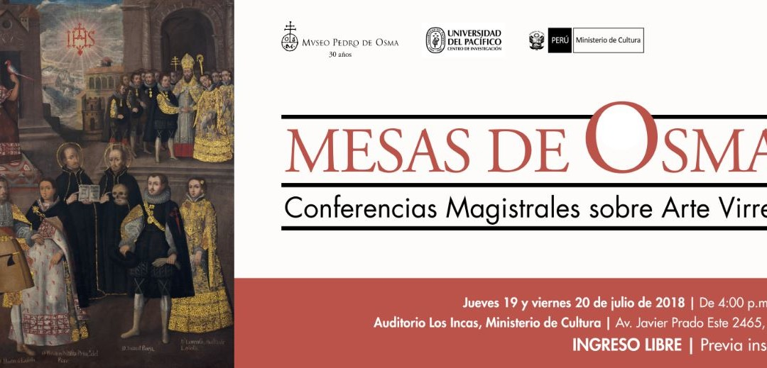Mesas de Osma I – Conferencias Magistrales sobre Arte Virreinal